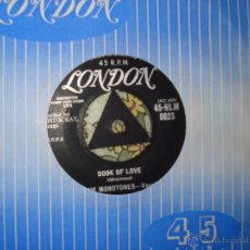Discos de vinilo: THE MONOTONES-BOOK OF LOVE/YOU NEVER LOVED ME-UK LONDON 1958. Lote 50124470