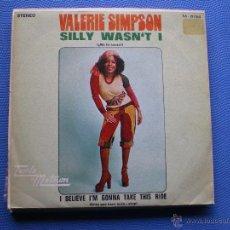 Discos de vinilo: VALERIE SIMPSON SILLY WASN´T I SINGLE TAMLA MOTOWN SPAIN 1972 PROMO PDELUXE. Lote 50126928