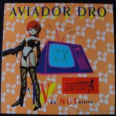 Discos de vinilo: AVIADOR DRO - LA TV ES NUTRITIVA - MAXI SINGLE. POP, ELECTRÓNICO. Lote 50128361