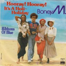 Discos de vinilo: BONEY M - HOORAY HOORAY IT'S A HOLI HOLIDAY - SINGLE ESPAÑOL DE VINILO. Lote 227062545