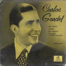 Discos de vinilo: CARLOS GARDEL - CHE, BARTOLO / VICTORIA / QUE VACHACHE / AL MUNDO LE FALTA UN TORNILLO - ODEON. 1958. Lote 50138593