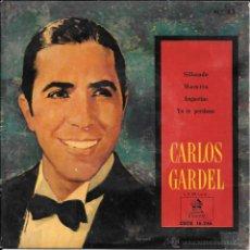 Discos de vinilo: CARLOS GARDEL - SILBANDO / MAMITA / ANGUSTIAS / YO TE PERDONO - ODEON - 1958. Lote 50138837