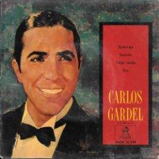 Discos de vinilo: CARLOS GARDEL - MALEVAJE / SECRETO / VIEJO CURDA / FEA - ODEON - 1958. Lote 50138984