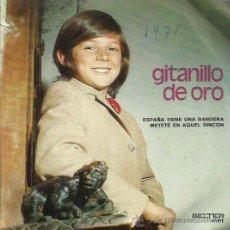 Discos de vinilo: GITANO DE ORO SINGLE SELLO BELTER AÑO 1971. Lote 50140004