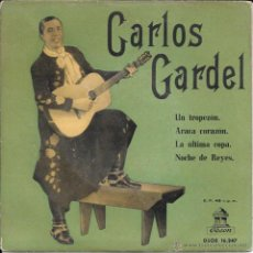 Discos de vinilo: CARLOS GARDEL - UN TROPEZÓN / ARACA CORAZÓN / LA ÚLTIMA COPA / NOCHE DE REYES - ODEON - 1958. Lote 50142271