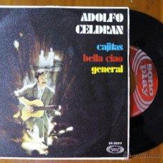 Discos de vinilo: ADOLFO CELDRAN, CAJITAS - BELLA CIAO - GENERAL (SONOPLAY 1969) SINGLE EP. Lote 50144037