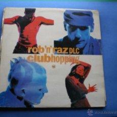 Discos de vinilo: ROB'N'RAZ - CLUBHOPPING MAXI 3 TRACK. Lote 50144464
