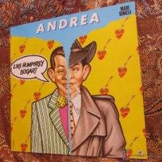 Discos de vinilo: ANDREA-MAXI-SINGLE DE VINILO- TITULO LIKE HUMPHREY BOGART- ORIGINAL 86- 2 TEMAS- ¡NUEVO A ESTRENAR¡. Lote 50146680