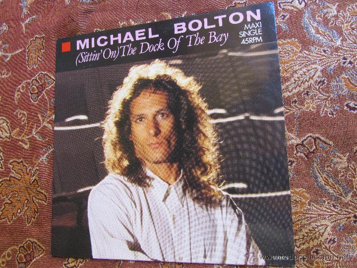 MICHAEL BOLTON- MAXI-SINGLE VINILO- TITULO SITTIN' ON -THE DOCK OF THE BAY- 4 TEMAS - ORIGINAL DE 88 (Música - Discos de Vinilo - Maxi Singles - Cantautores Extranjeros)