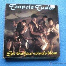 Discos de vinilo: TEMPOLE TUDOR LET THE FOURWINDS BLOW SINGLE UK 1981 PDELUXE. Lote 50154643