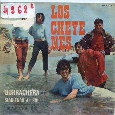 Discos de vinilo: LOS CHEYENES / BORRACHERA / SIGUIENDO EL SOL (SINGLE 1967). Lote 50154688