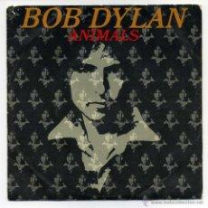 Discos de vinilo: BOB DYLAN. ANIMALS.. Lote 50155235