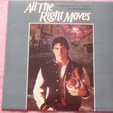 Dischi in vinile: ALL THE RIGHT MOVES,B.S.O. ALBUN EDICION ESPAÑOLA DEL 84. Lote 50156950
