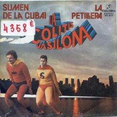Discos de vinilo: LA COLITIS VASILONA / SUMEN DE LA CUBAI / LA PETILLERA (SINGLE PROMO 1979). Lote 50159194