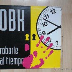 Discos de vinilo: OBK - ROBARLE AL TIEMPO - ORBITAL - BLANCO Y NEGRO. Lote 50161920