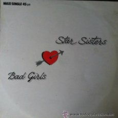 Discos de vinilo: STAR SISTERS, BAD GIRL - MAXI-SINGLE SPAIN 1987 . Lote 50163340