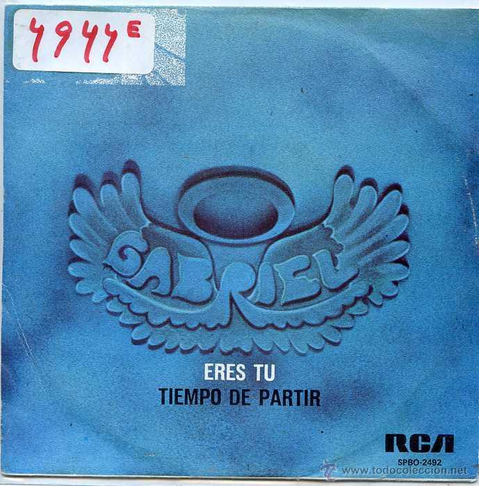 GABRIEL ! ERES TU ! TIEMPO DE PARTIR (SINGLE PROMO 1976) (Música - Discos - Singles Vinilo - Grupos Españoles de los 70 y 80)