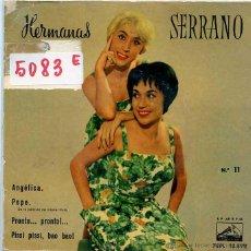 Discos de vinilo: HERMANAS SERRANO / ANGELICA / PEPE / PRONTO...PRONTO! + 1 (EP 1961) VINILO ROSA. Lote 50170962