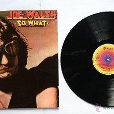 Discos de vinilo: JOE WALSH (EAGLES) - SO WHAT (1976). Lote 50174958