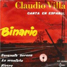 Discos de vinilo: EP CLAUDIO VILLA CANTA EN ESPAÑOL: BINARIO + 3 . Lote 50175082