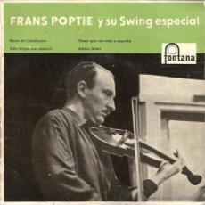 Discos de vinilo: EP FRANS POPTIE Y SU SWING ESPECIAL : BLUES DE LIMEHOUSE . Lote 50175152