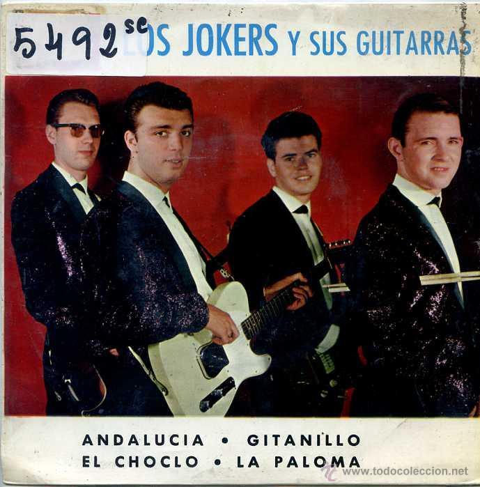 LOS JOKERS / ANDALUCIA / GITANILLO / EL CHOCLO / LA PALOMA (EP 1964) (Música - Discos de Vinilo - EPs - Grupos Españoles 50 y 60)