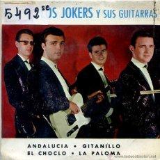 Discos de vinilo: LOS JOKERS / ANDALUCIA / GITANILLO / EL CHOCLO / LA PALOMA (EP 1964). Lote 50175210