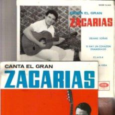 Discos de vinilo: 2 EP´S CANTA EL GRAN ZACARIAS : PARRANDA LARGA + DEJAME SOÑAR ( FIRMADOS POR EL ARTISTA ) . Lote 50176018
