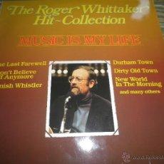 Discos de vinilo: THE ROGER WHITTAKER HIT COLLECTION LP - EDICION ALEMANA - METRONOME RECORDS 1983 - . Lote 50182188