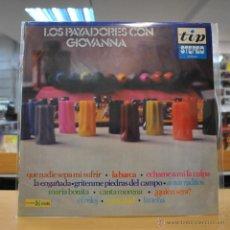 Discos de vinilo: LOS PAYADORES CON GIOVANNA - QUE NADIE SEPA MI SUFRIR - LP. Lote 50188766