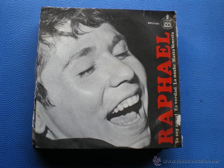 RAPHAEL. - YO SOY AQUEL / ES VERDAD / LA NOCHE / HASTA VENECIA EP PEPETO (Música - Discos de Vinilo - EPs - Solistas Españoles de los 70 a la actualidad)