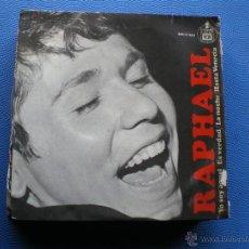 Discos de vinilo: RAPHAEL. - YO SOY AQUEL / ES VERDAD / LA NOCHE / HASTA VENECIA EP PEPETO. Lote 50197023