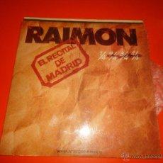 Discos de vinilo: DOBLE LP. - RAIMON - EL RECITAL DE MADRID - GRABADO EN DIRECTO EL 5 DE FEBRERO DE 1976. Lote 50209535