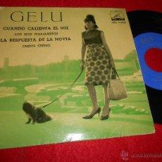 Discos de vinilo: GELU CUANDO CALIENTA EL SOL/LOS DOS ITALIANITOS/CHING CHING ..+1 EP 1962 LA VOZ DE SU AMO CHICA. Lote 50210406