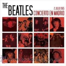 Discos de vinilo: BEATLES - CONCIERTO EN MADRID , 2 JULIO 1965 ( LP + CD + BOOK ) NOTA IMPORTANTE. Lote 218724168