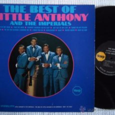 Discos de vinilo: LITTLE ANTHONY AND THE IMPERIALS - '' THE BEST OF ... '' LP ORIGINAL USA. Lote 50223836