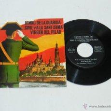 Discos de vinilo: DISCO DE VINILO DE LA GUARDIA CIVIL, HIMNO DE LA GUARDIA CIVIL Y LA SANTISIMA VIRGEN DEL PILAR,SINGL. Lote 50227338