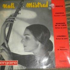 Discos de vinilo: NATI MISTRAL - PROFECIA EP - ORIGINAL ESPAÑOL - VERGARA RECORDS 1962 - MONOAURAL -. Lote 50228652