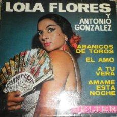 Discos de vinilo: LOLA FLORES - ABANICOS DE TOROS EP - ORIGINAL ESPAÑOL - BELTER RECORDS 1964 - MONOAURAL -. Lote 50229413