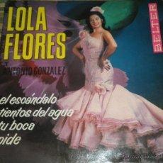 Discos de vinilo: LOLA FLORES - EL ESCANDALO EP - ORIGINAL ESPAÑOL - BELTER RECORDS 1964 - MONOAURAL -. Lote 50229533