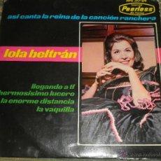 Discos de vinilo: LOLA BELTRAN - LLEGANDO A TI EP - ORIGINAL ESPAÑOL - PEERLEES / HISPAVOX RECORDS 1964 MONOAURAL -. Lote 50229748