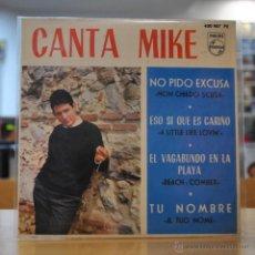 Discos de vinilo: MIKE - NO PIDO EXCUSAS + 3 - EP. Lote 50234244