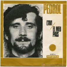 PEDROL (Ramón Farrán) - L'AVI / EL PAIS - SG Spain 1968 - VERGARA 45.262-A
