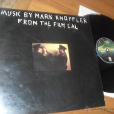 Discos de vinilo: MARK KNOPFLER ORIGINAL SOUNDTRACK FROM THE FILM CAL MADE IN SPAIN 1984. DIRE STRAITS. Lote 50248532