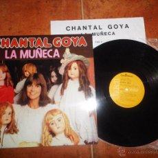 Discos de vinilo: CHANTAL GOYA LA MUÑECA LP VINILO CANTADO EN ESPAÑOL CON ENCARTE HECHO EN ESPAÑA AÑO 1979. Lote 50249251