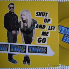 Discos de vinilo: THE TING TINGS - '' SHUT UP AND LET ME GO '' SINGLE 7'' YELLOW VINYL EU NEAR MINT. Lote 50250248