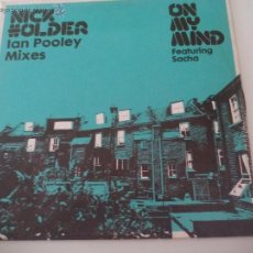 Discos de vinilo: NICK HOLDER. IAN POOLEY MIXES. ON MY MIND FEATURING SACHA. 2003 MAXI VINILO. Lote 50264128