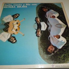 Disques de vinyle: RUMBA BRAVA- BAILA, CANTA Y RIE DIFICIL. Lote 50267413