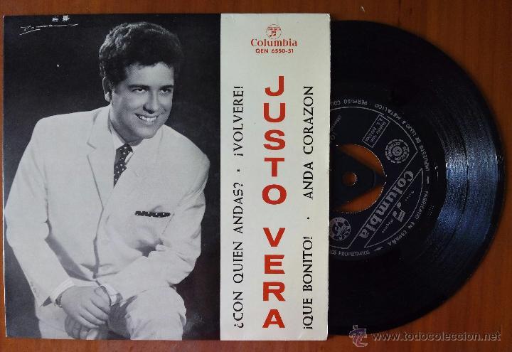 JUSTO VERA, CON QUIEN ANDAS +3 (COLUMBIA 1964) SINGLE EP - TRICENTRE - VOLVERE, ANDA CORAZON (Música - Discos de Vinilo - EPs - Flamenco, Canción española y Cuplé)