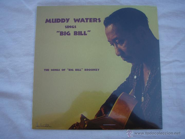 MUDDY WATERS - SINGS BIG BILL - LP - PRECINTADO (Música - Discos - LP Vinilo - Jazz, Jazz-Rock, Blues y R&B)